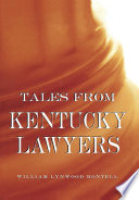 Tales from Kentucky Lawyers.