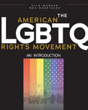 The American LGBTQ rights movement : an introduction /