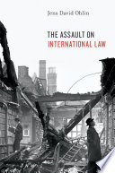 The assault on international law /