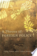 A theory of foreign policy /