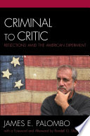 Criminal to critic : reflections amid the American experiment /