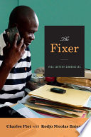 The fixer : visa lottery chronicles /