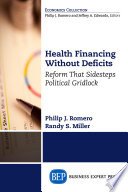 Health financing without deficits : reform that sidesteps political gridlock /