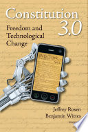 Constitution 3.0 : Freedom and Technological Change.