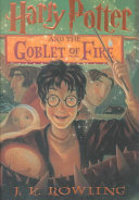 Harry Potter and the goblet of fire /