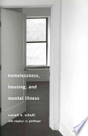 Homelessness, housing, and mental illness /