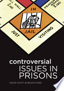 Controversial issues in prisons /
