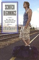 Scratch beginnings : me, $25, and the search for the American dream /