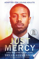 Just mercy : adapted for young adults : a true story of the fight for justice /