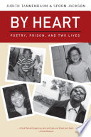 By heart : poetry, prison, and two lives /