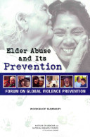 Elder abuse and its prevention : workshop summary /
