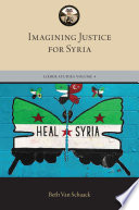 Imagining justice for Syria : water always finds its way /
