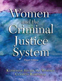 Women and the criminal justice system /