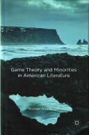 Game theory and minorities in American literature /