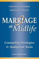 Marriage at midlife : counseling strategies and analytical tools /