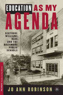 Education as my agenda : Gertrude Williams, race, and the Baltimore Public Schools /