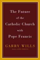 The future of the Catholic Church with Pope Francis /