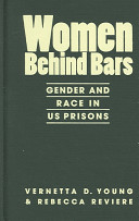 Women behind bars : gender and race in US prisons /