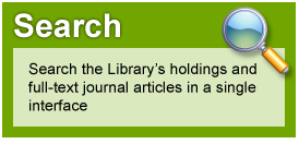 Search: Search the Library's holdings and full-text journal articles in a single interface