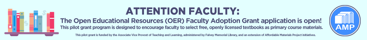 Attention, Faculty. Find out more about applying for the OER grant